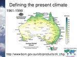defining the present climate1