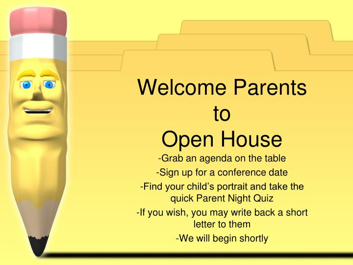 Welcome parents to open house