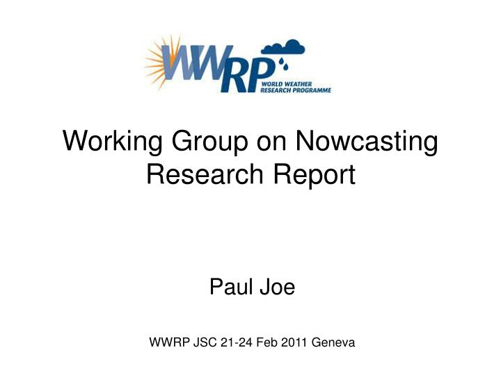 working group on nowcasting research report n.
