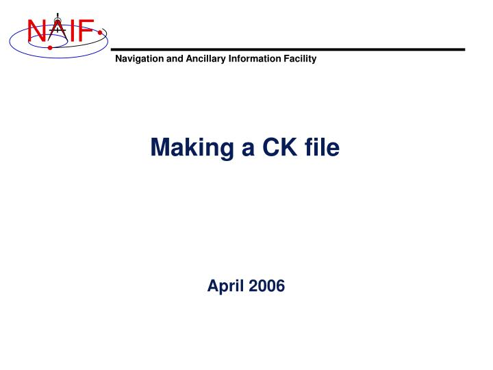 Making a CK file