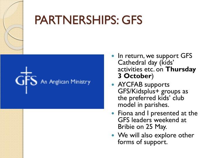 PARTNERSHIPS: GFS