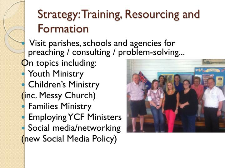 Strategy: Training, Resourcing and Formation