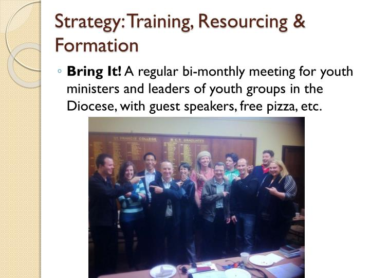 Strategy: Training, Resourcing & Formation