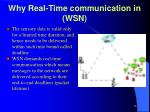 why real time communication in wsn