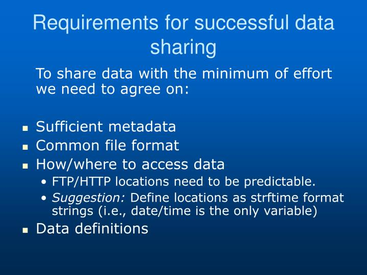 Requirements for successful data sharing