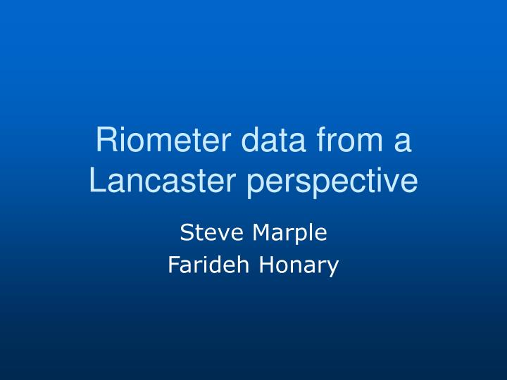 Riometer data from a lancaster perspective