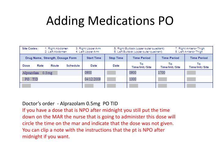 Adding Medications PO