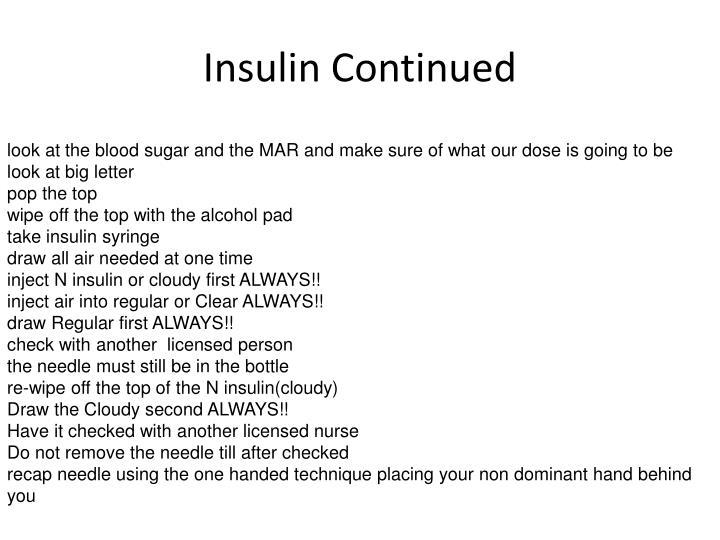 Insulin Continued