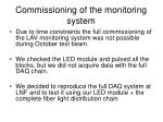 commissioning of the monitoring system