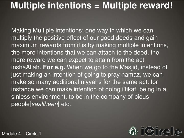 Multiple intentions = Multiple reward!