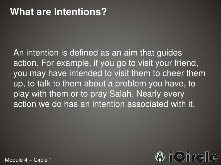 What are Intentions?