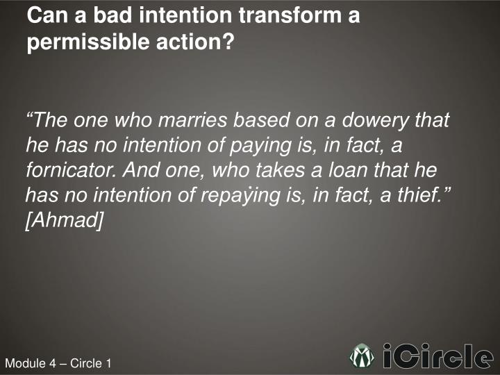 Can a bad intention transform a permissible action?