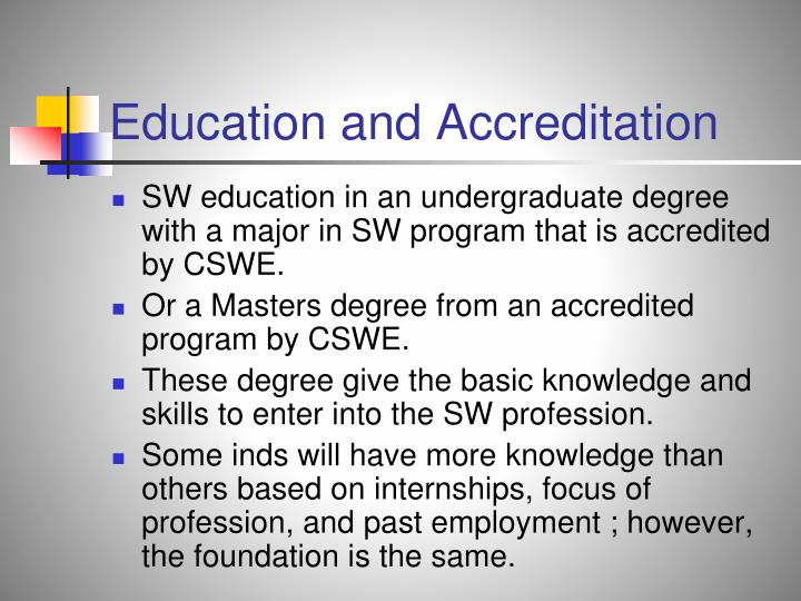 Education and Accreditation