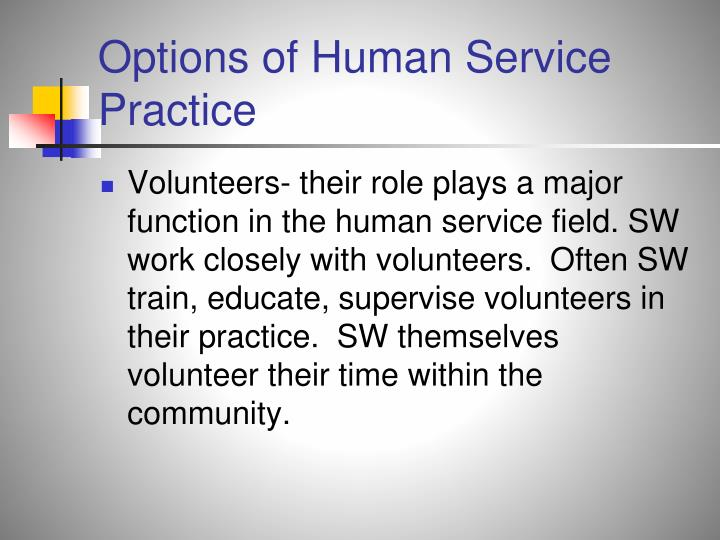 Options of Human Service Practice
