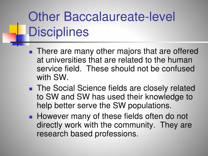 Other Baccalaureate-level Disciplines