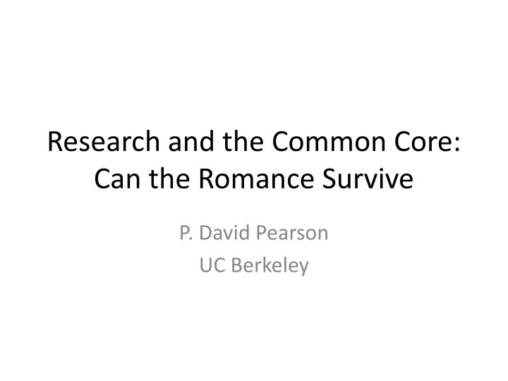 research and the common core can the romance survive n.