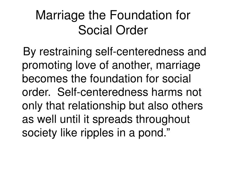 Marriage the Foundation for