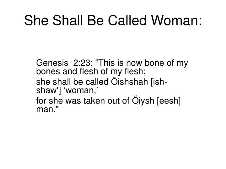 She Shall Be Called Woman: