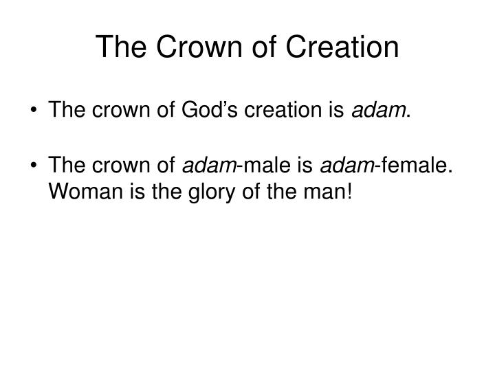 The Crown of Creation