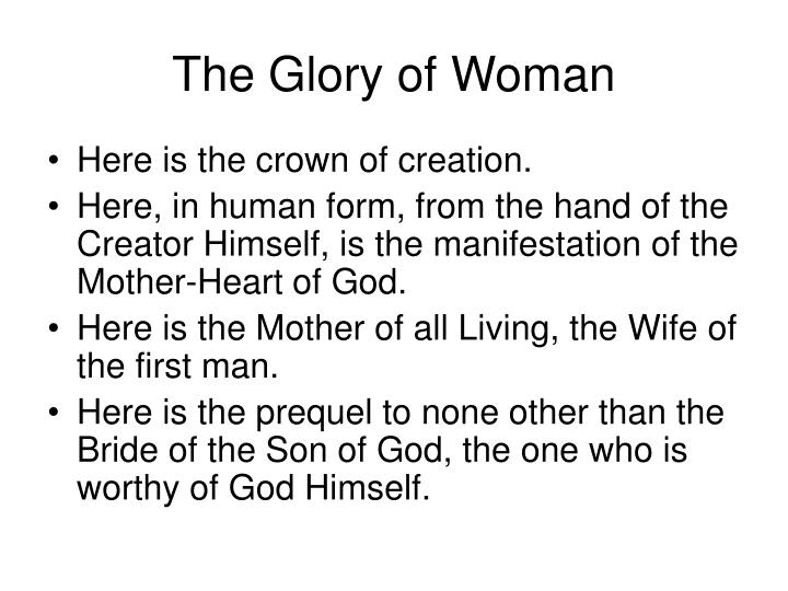 The Glory of Woman