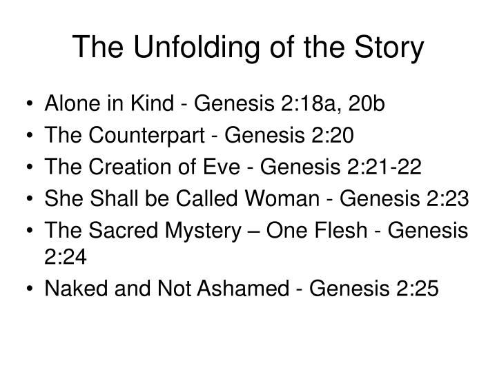 The unfolding of the story