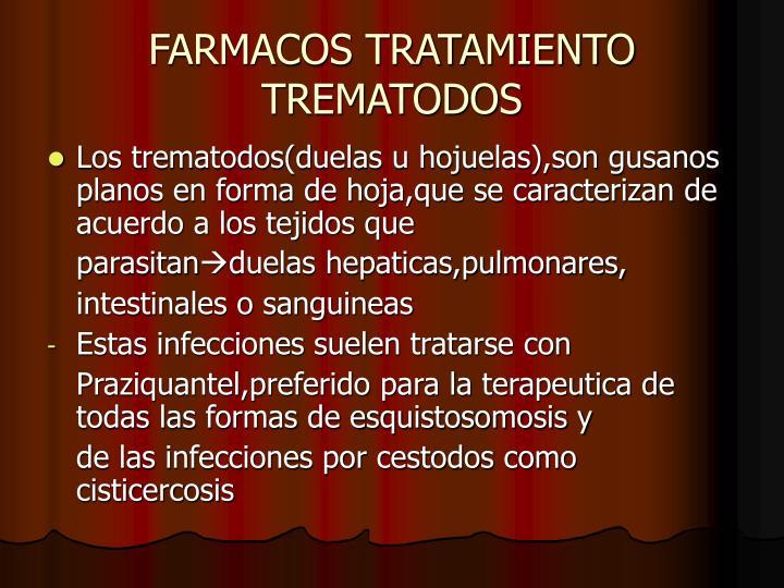 FARMACOS TRATAMIENTO TREMATODOS