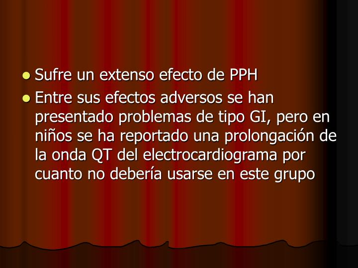 Sufre un extenso efecto de PPH
