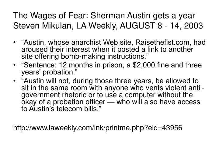 The Wages of Fear: Sherman Austin gets a year