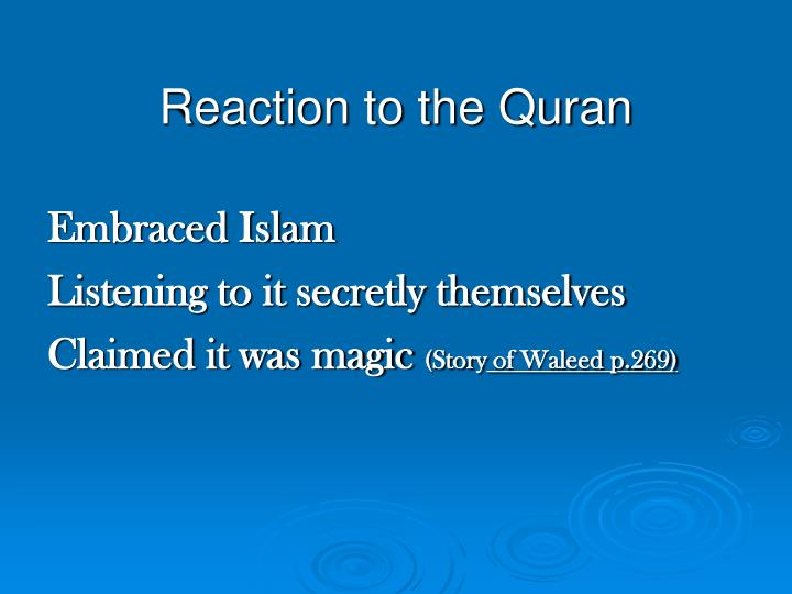 Reaction to the Quran
