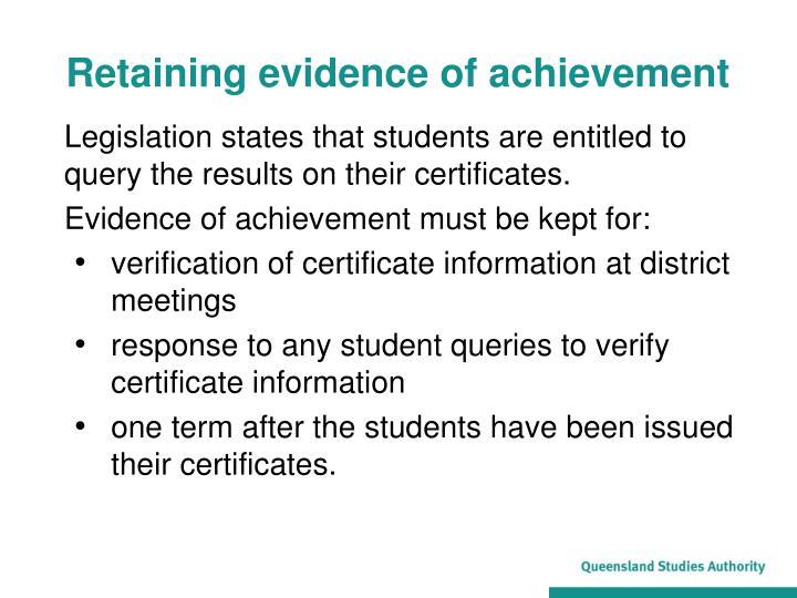 Retaining evidence of achievement