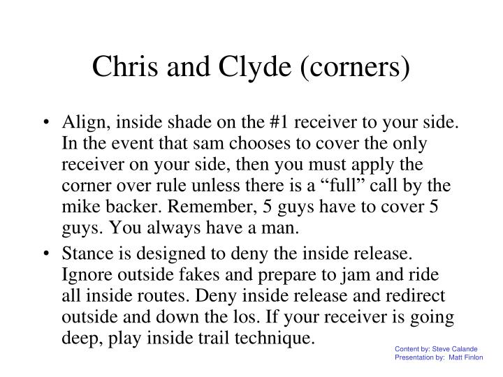 Chris and Clyde (corners)