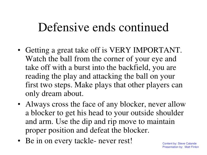 Defensive ends continued