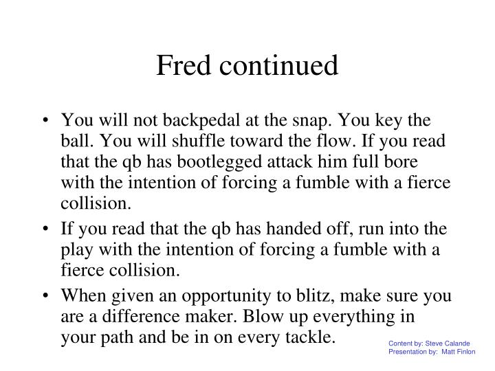 Fred continued