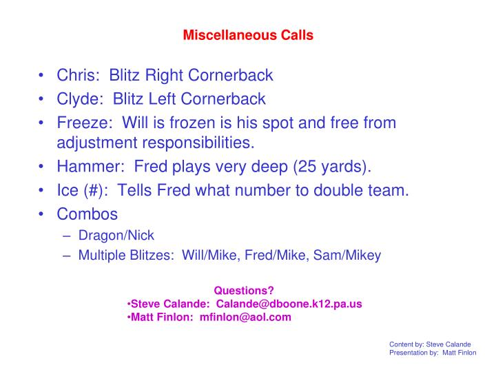 Miscellaneous Calls