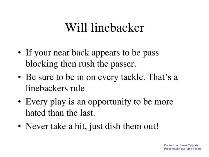 Will linebacker