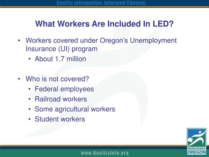 What Workers Are Included In LED?