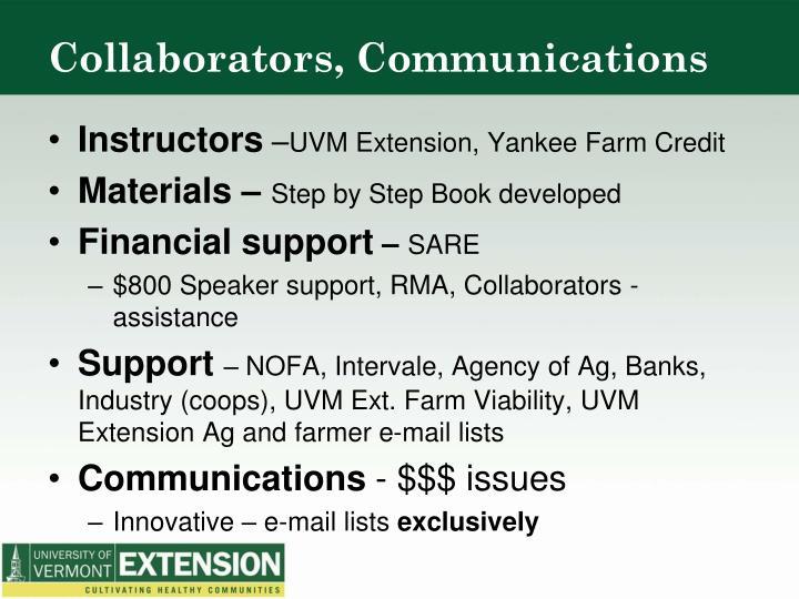 Collaborators, Communications