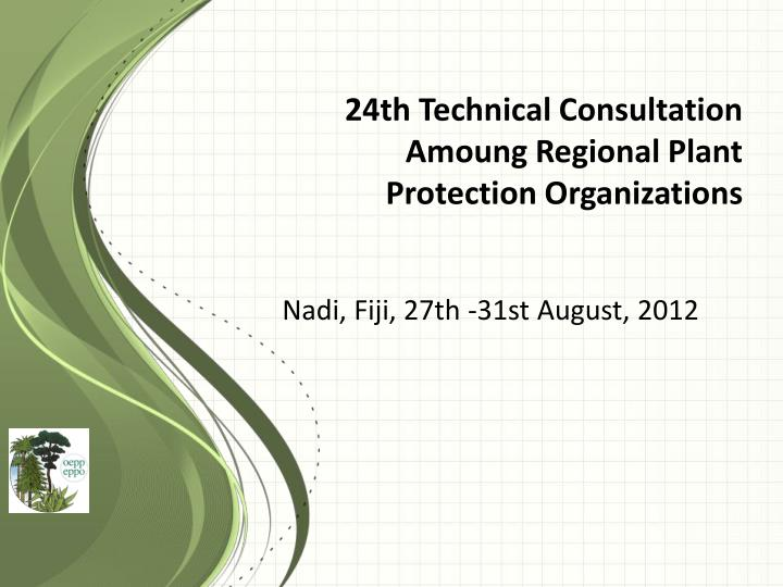 24th technical consultation amoung regional plant protection organizations