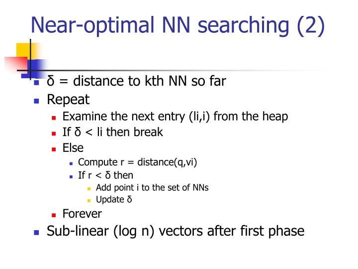 Near-optimal NN searching (2)