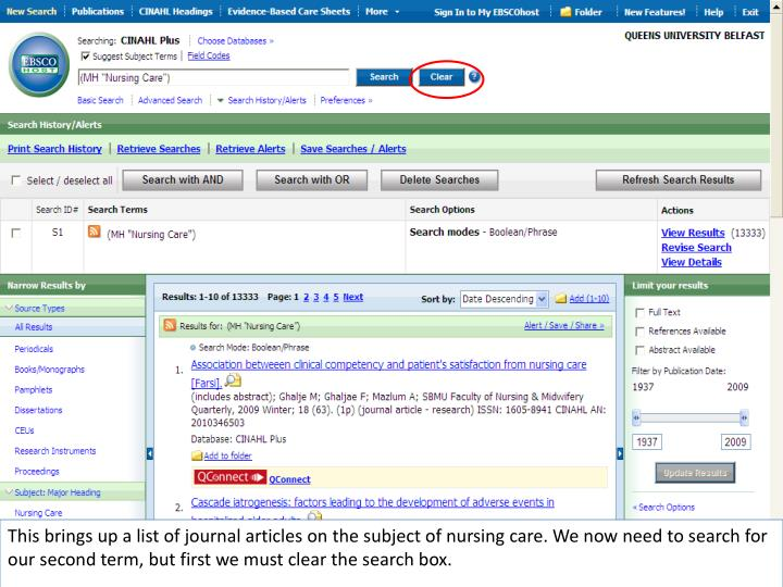 This brings up a list of journal articles on the subject of nursing care. We now need to search for our second term, but first we must clear the search box.
