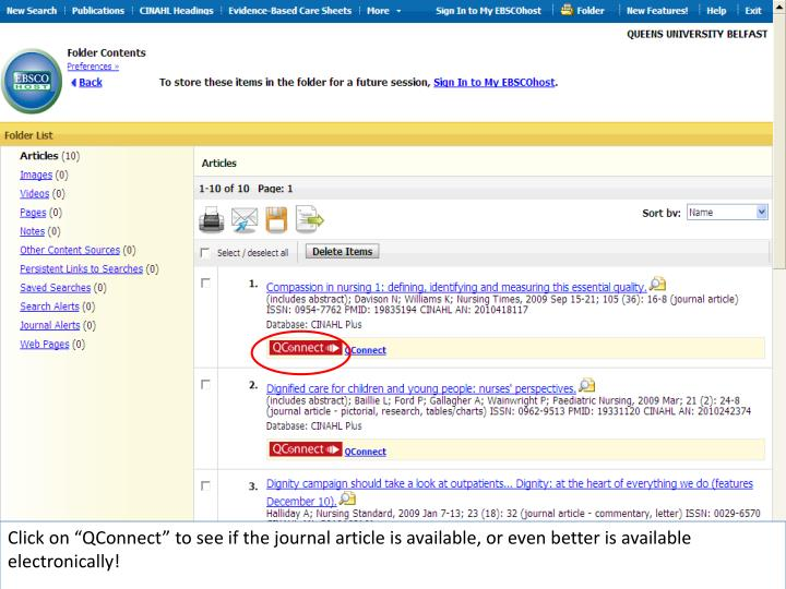"Click on ""QConnect"" to see if the journal article is available, or even better is available electronically!"