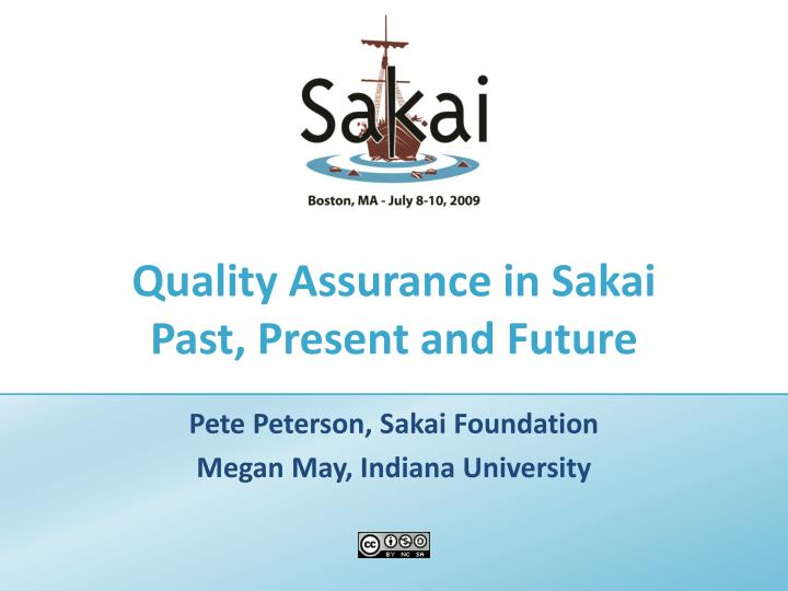 quality assurance in sakai past present and future n.