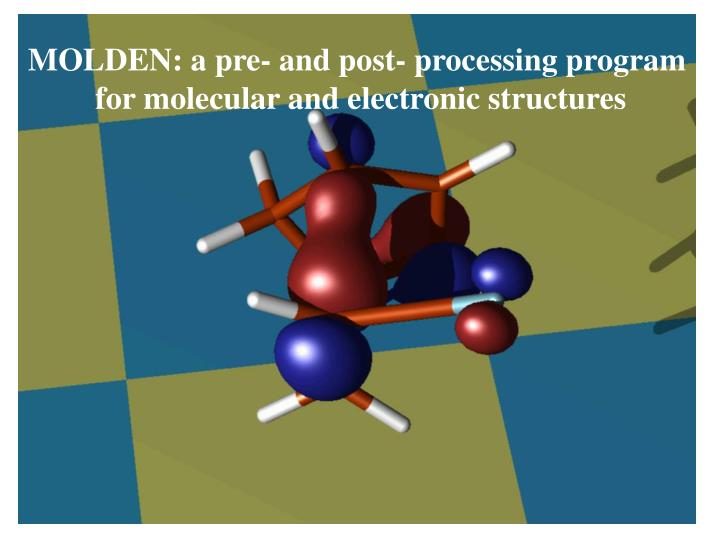 MOLDEN: a pre- and post- processing program