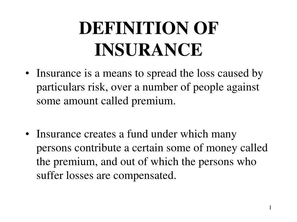 PPT - DEFINITION OF INSURANCE PowerPoint Presentation ...