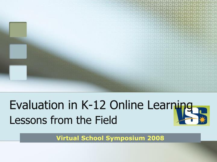 Evaluation in k 12 online learning