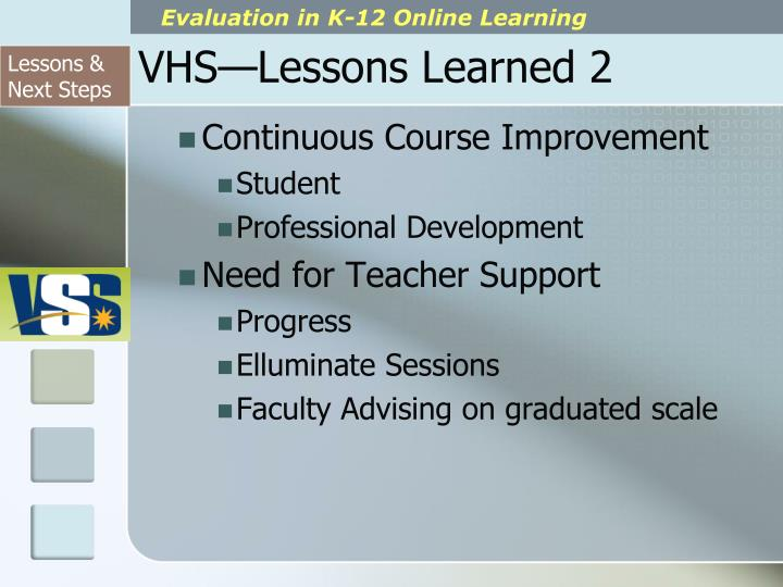 VHS—Lessons Learned 2