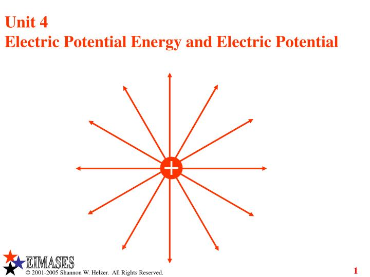 unit 4 electric potential energy and electric potential n.