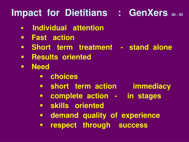 Impact  for  Dietitians    :   GenXers