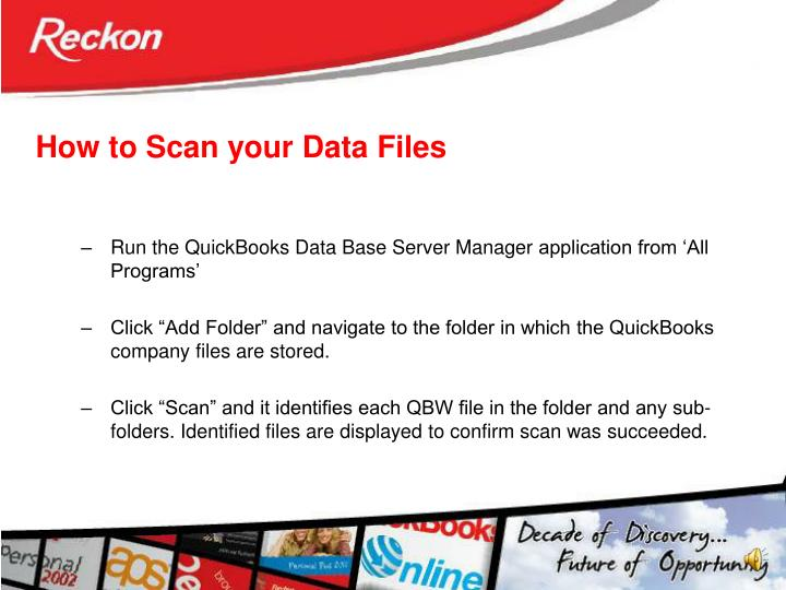How to Scan your Data Files