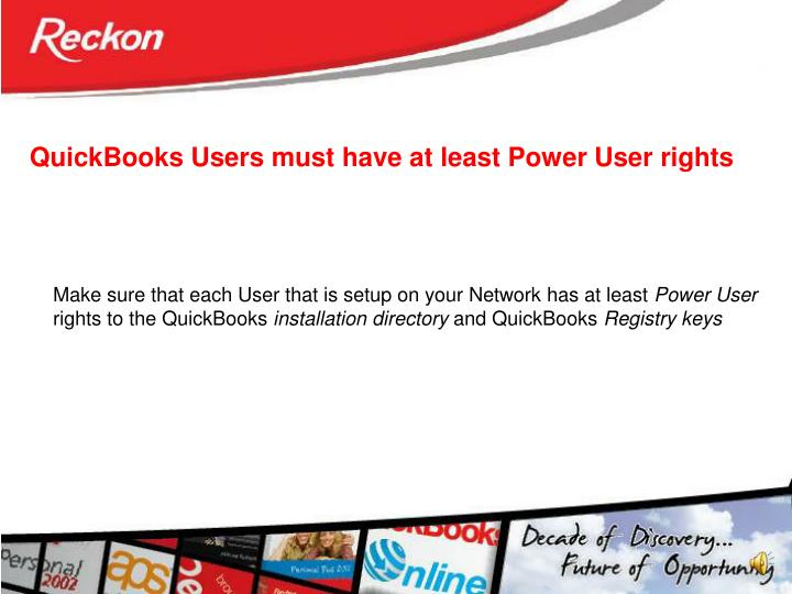 QuickBooks Users must have at least Power User rights